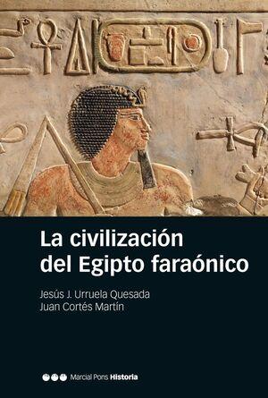 LA CIVILIZACIÓN DEL EGIPTO FARAÓNICO
