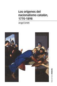 LOS ORÍGENES DEL NACIONALISMO CATALÁN