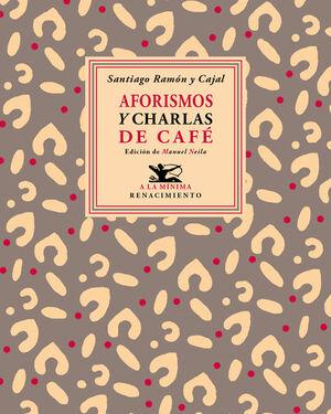 AFORISMOS Y CHARLAS DE CAFÉ