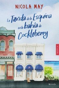LA TIENDA DE LA ESQUINA EN LA BAHIA DE COCKLEBERRY