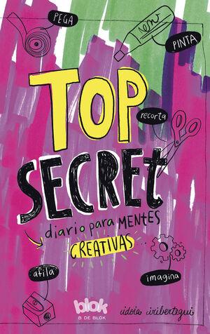 TOP SECRET. DIARIO PARA MENTES CREATIVAS