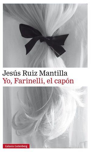 YO, FARINELLI, EL CAPÓN