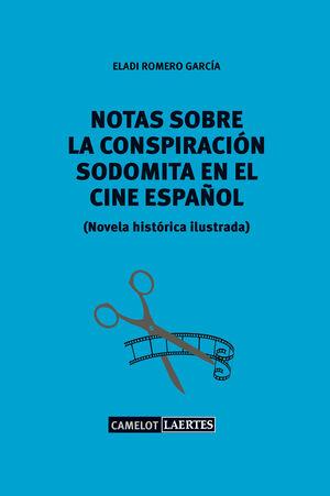 NOTAS SOBRE UNA CONSPIRACIÓN SODOMITA EN EL CINE ESPAÑOL