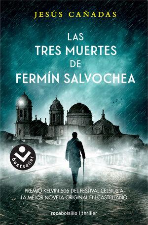 LAS TRES MUERTES DE FERMÍN SALVOCHEA