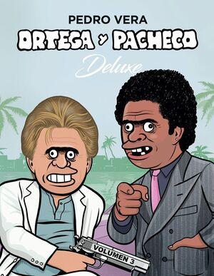 ORTEGA Y PACHECO DELUXE VOL. 3