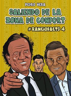 RANCIOFACTS 4. SALIENDO DE LA ZONA DE CONFORT