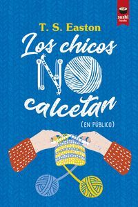CHICOS NO CALCETAN, LOS