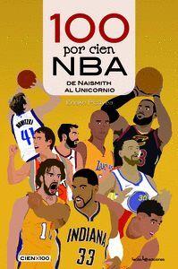 100 POR CIEN NBA DE NAISMITH AL UNICORNIO