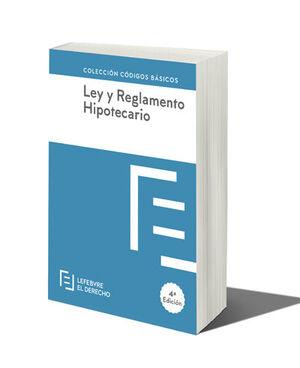 LEY Y REGLAMENTO HIPOTECARIO