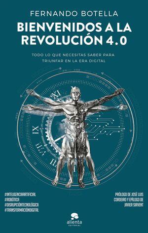 BIENVENIDOS A LA REVOLUCIÓN 4.0