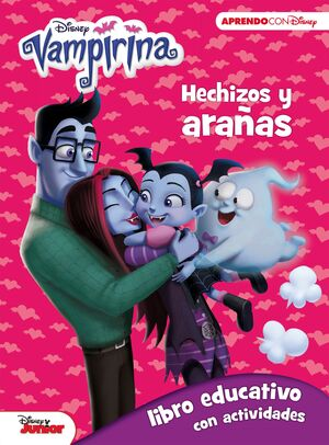 VAMPIRINA. HECHIZOS Y ARAÑAS (LIBRO EDUCATIVO DISNEY CON ACTIVIDADES)