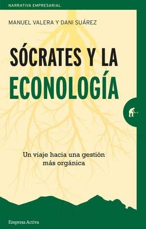 SOCRATES Y LA ECONOLOGÍA