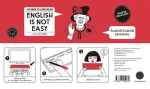 ENGLISH IS NOT EASY - PLANIFICADOR SEMANAL (NUEVA EDICIÓN)