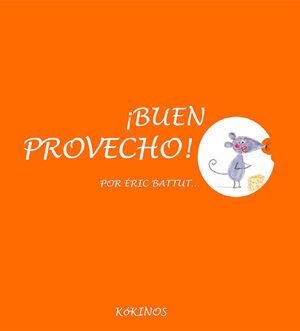 ¡BUEN PROVECHO!