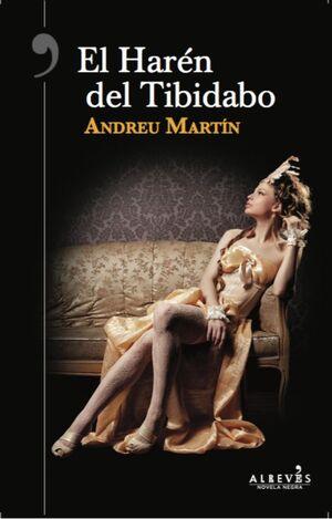 EL HARÉN DEL TIBIDABO