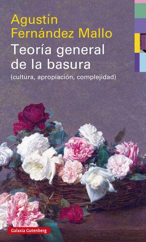 TEORÍA GENERAL DE LA BASURA