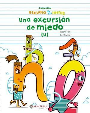 UNA EXCURSIÓN DE MIEDO