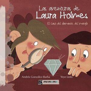 AVENTURAS DE LAURA HOLMES,LAS