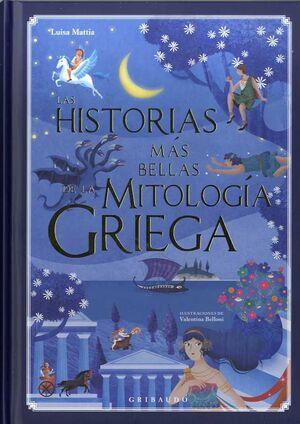LAS HISTORIAS MÁS BELLAS DE LA MITOLOG�A GRIEGA
