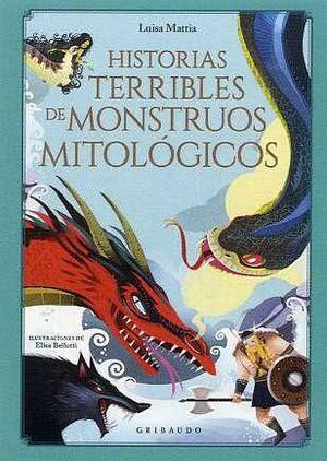 LAS HISTORIAS MÁS TERRIBLES DE MONSTRUOS MITOLÓGICOS