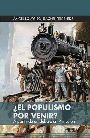 ¿EL POPULISMO POR VENIR?