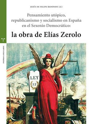 PENSAMIENTO UTÓPICO, REPUBLICANISMO Y SOCIALISMO EN ESPAÑA EN EL SEXENIO DEMOCRÁ