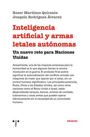 INTELIGENCIA ARTIFICIAL Y ARMAS LETALES AUTÓNOMAS