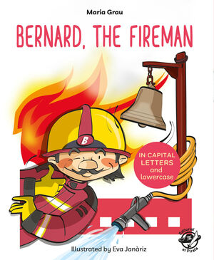 BERNARD, THE FIREMAN