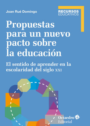 PROPUESTAS PARA UN NUEVO PACTO SOBRE LA EDUCACIÓN