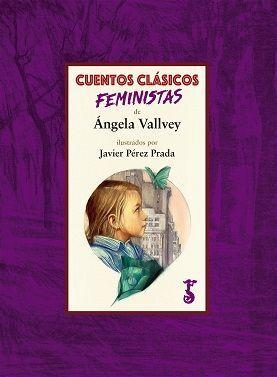 CUENTOS CLÁSICOS FEMINISTAS