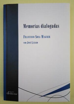 MEMORIAS DIALOGADAS DE FRANCISCO SOSA WAGNER