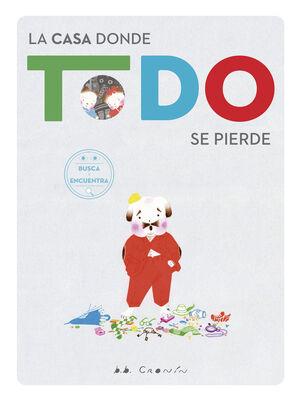 LA CASA DONDE TODO SE PIERDE