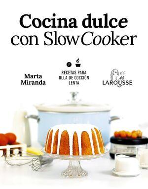 COCINA DULCE CON SLOW COOKER