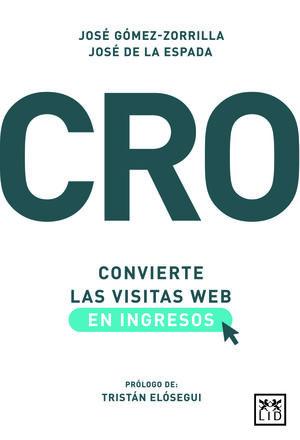 CRO: CONVIERTE LAS VISITAS WEB EN INGRESOS