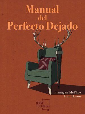 MANUAL DEL PERFECTO DEJADO