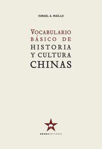 VOCABULARIO BÁSICO HISTORIA Y CULTURA CHINAS