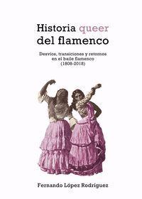 HISTORIA QUEER DEL FLAMENCO