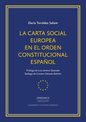 LA CARTA SOCIAL EUROPEA EN EL ORDEN CONSTITUCIONAL ESPAÑOL
