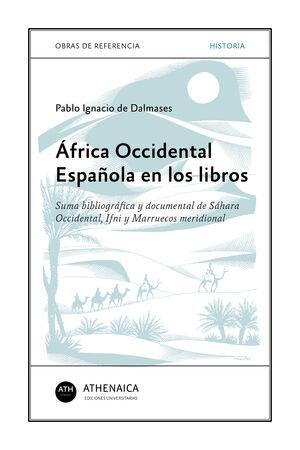 ÁFRICA OCCIDENTAL ESPAÑOLA EN LOS LIBROS