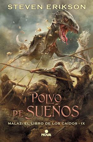 POLVO DE SUEÑOS (MALAZ: EL LIBRO DE LOS CAÍDOS 9)