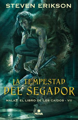 LA TEMPESTAD DEL SEGADOR (MALAZ: EL LIBRO DE LOS CAÍDOS 7)