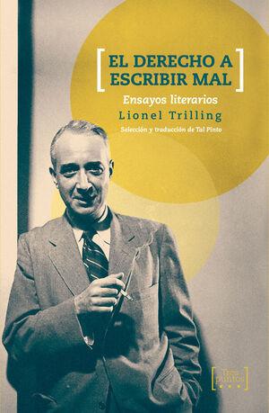 EL DERECHO A ESCRIBIR MAL. ENSAYOS LITERARIOS