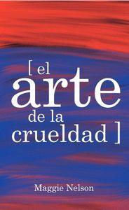 EL ARTE DE LA CRUELDAD