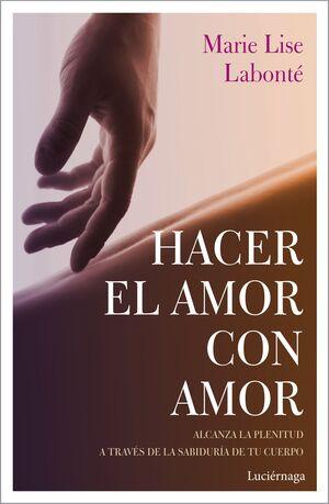HACER EL AMOR CON AMOR