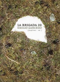 LA BRIGADA 22