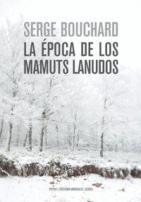 ERA LA EPOCA DE LOS MAMUTS LANUDOS,LA