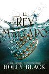 EL REY MALVADO
