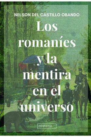 ROMANIES Y LA MENTIRA EN EL UNIVERSO,LOS