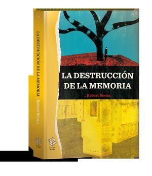LA DESTRUCCIÓN DE LA MEMORIA