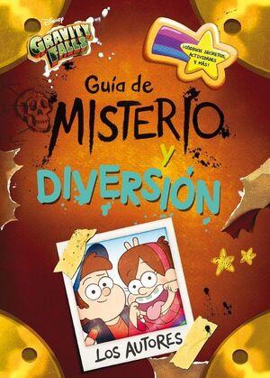 GUÍA DE MISTERIO Y DIVERSIÓN